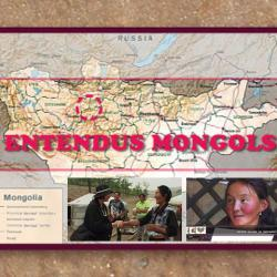 Entendus Mongols - documentaire - 2005